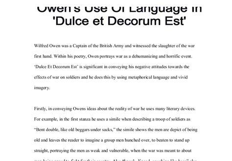 Wilfred Owen Dulce Et Decorum Est Essay by Wilfred Owen Dulce Et Decorum Est A Level Marked By Teachers