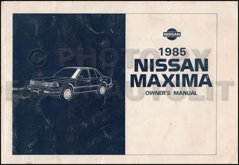 2007 nissan maxima owner s manual original 1985 nissan maxima owner s manual original