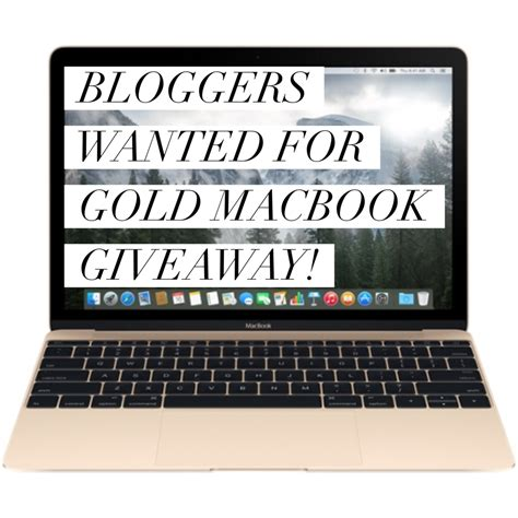 Macbook Giveaway - for bloggers gold macbook giveaway opportunity