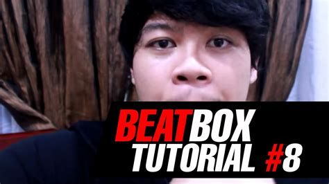 Tutorial Beatbox 8 | tutorial beatbox 8 robot sound deepthroat by jakarta