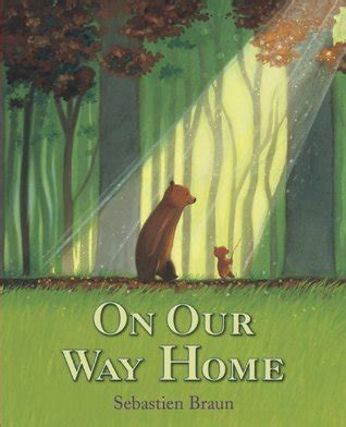 on our way home by sebastien braun reviews discussion