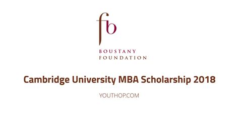 Mba Scholarship 2017 by Cambridge Mba Scholarship 2018 In Uk Youth