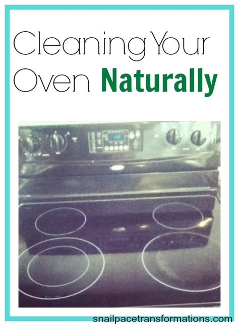 how to clean your oven naturally vintage cleaning tip cleaning the oven naturally snail pace transformations