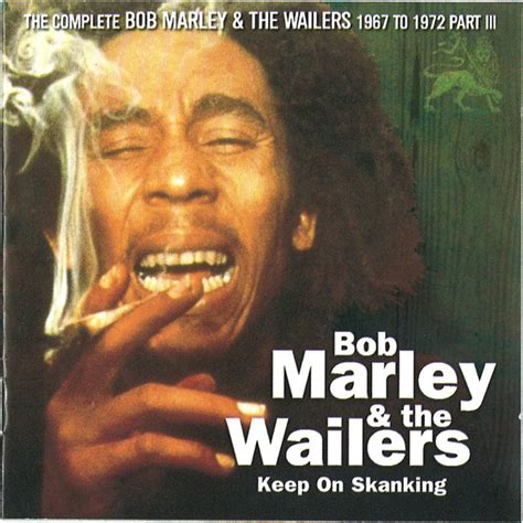 best of bob marley album bob marley the wailers keep on skanking cd at discogs