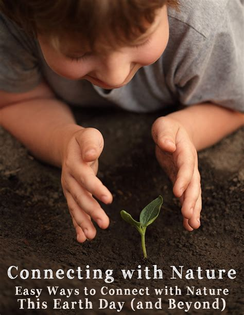 How To Connect With Nature earth day connecting with nature