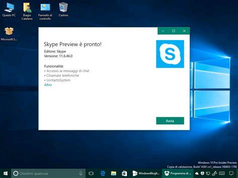 skype in mobile skype uwp 11 6 46 0 per windows 10 e windows 10 mobile
