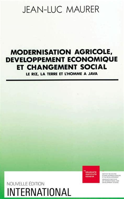 changement si鑒e social sci formalit駸 livre modernisation agricole d 233 veloppement 233 conomique et