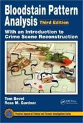 bloodstain pattern analysis job requirements bloodstain pattern analysis by tom bevel ross m gardner