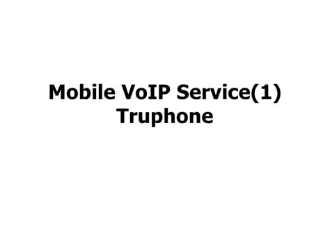 mobile voip login mobile voip truphone