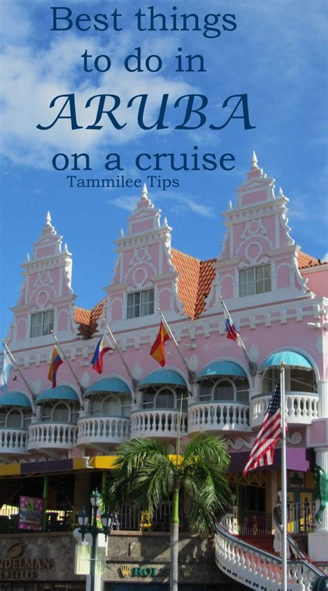 things to do for best things to do in aruba on a cruise tammilee tips