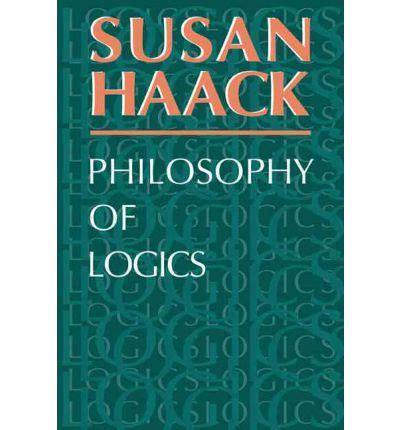 the philosophy of logical atomism books philosophy of logics susan haack 9780521293297