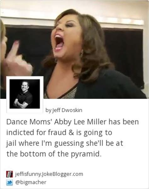 what did abby lee miller go to jail dance moms answers 17 best images about dance moms forever on pinterest