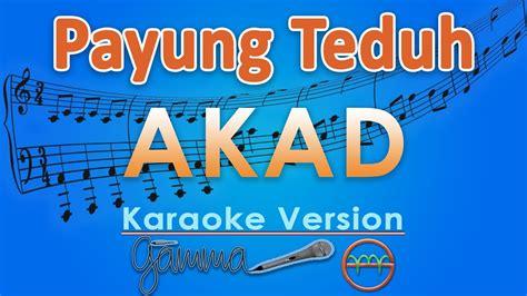 Download Mp3 Akad Instrumental | payung teduh akad karaoke lirik tanpa vokal by gmusic