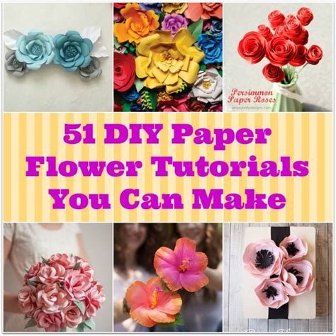 What You Can Make With Paper - 51 diy paper flower tutorials you can make bigdiyideas