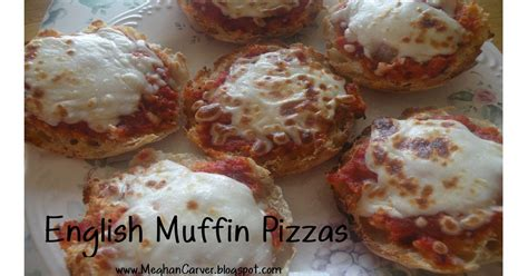 English Muffin Pizza Toaster Oven Meghan Carver Kitchen Creations English Muffin Pizzas