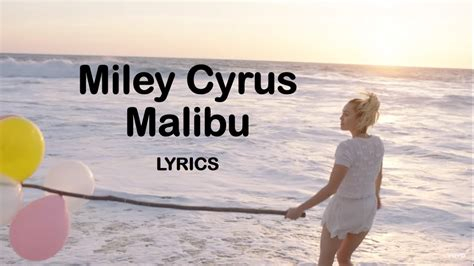 miley cyrus malibu lyrics metrolyrics miley cyrus malibu lyrics hd