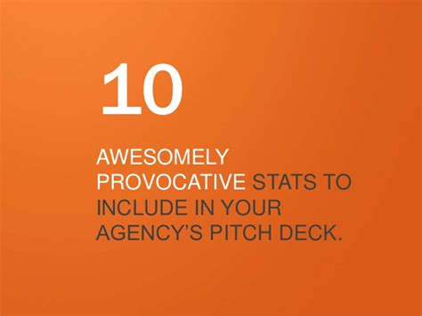 agency pitch template 10 awesomely provocative stats for your agency s pitch deck