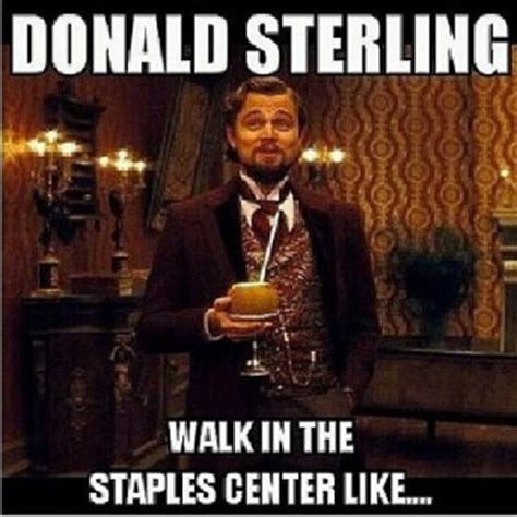 Sterling Meme - 5 crazy memes inspired by racist nba clippers owner donald