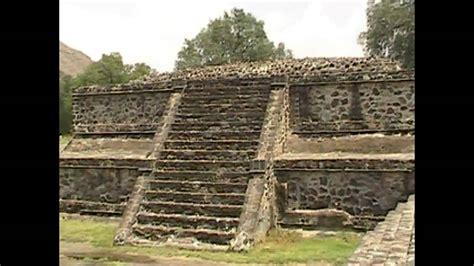imagenes de ruinas aztecas teotihuacan piramides ruinas mexico aztecas df youtube
