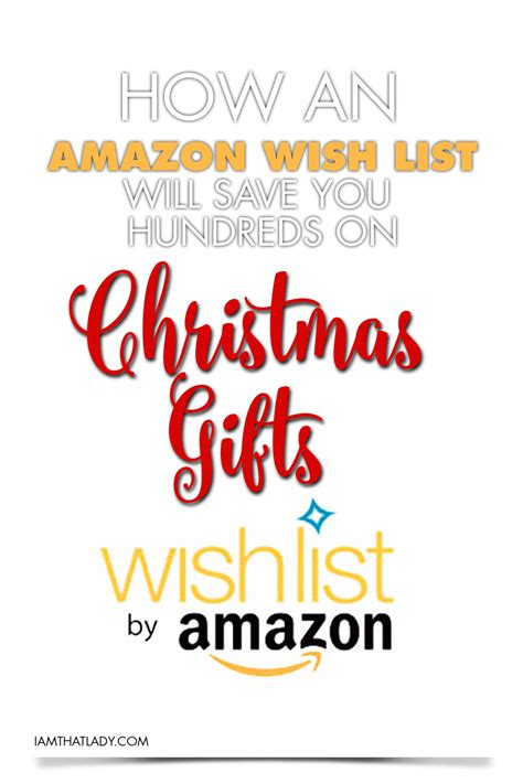 amazon wish list how an amazon wish list will save you hundreds on