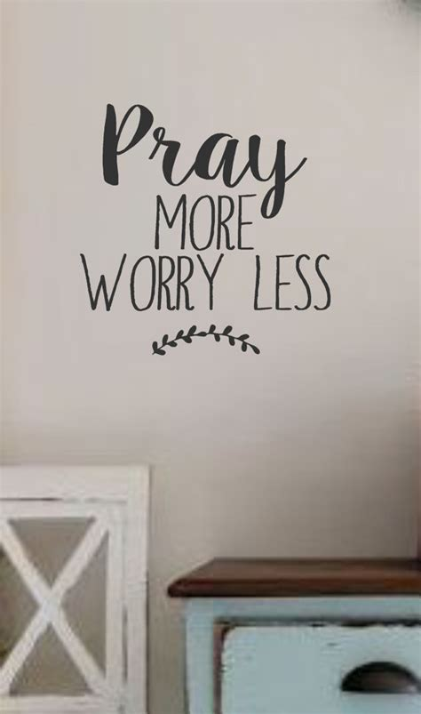 quotation wall stickers pray more worry less vinyl wall decal wall quotes bible
