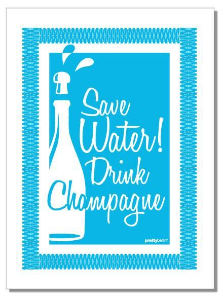 Hoodiezipper Save Water Drink 1 save water drink chagne 100 cotton tea towel www