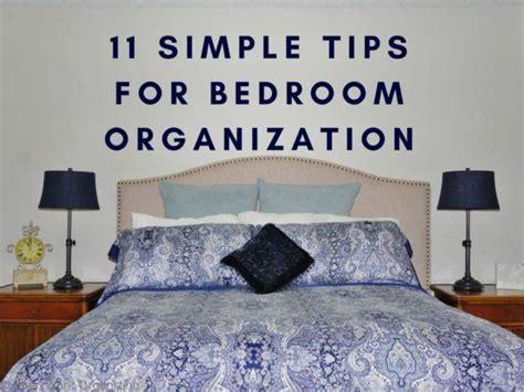 11 simple tips for bedroom organization heartworkorg