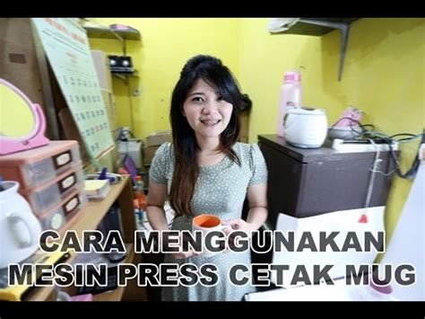 Mesin Press Mug cara menggunakan mesin press cetak mug ppm mug