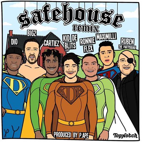 safe house lyrics safe house lyrics 28 images kid de blits safehouse ep tracklist album lyrics