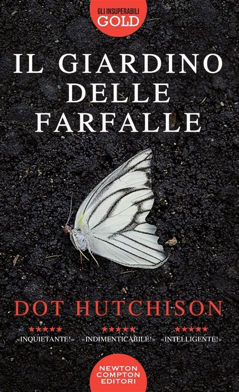 giardino farfalle il giardino delle farfalle newton compton editori