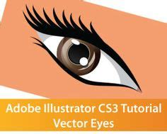 illustrator tutorial eyes creating vector eyes with coreldraw via a href http