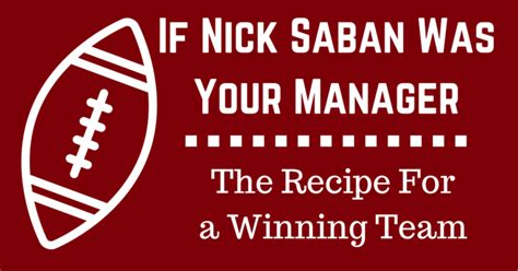 the management ideas of nick saban a leadership study of the alabama crimson tide football coach books customer service contractor sales coach