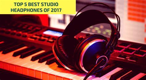 best dj studio headphones best studio headphones 2017 reviews buyer s guide