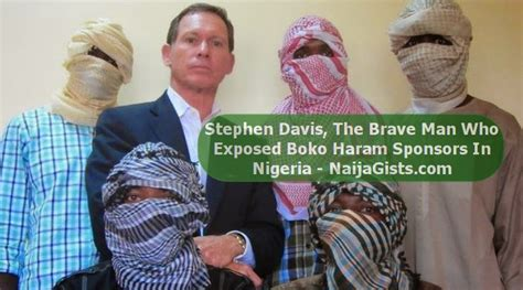 meet the man who has exposed the great climate change con meet stephen davis the man who exposed boko haram sponsors