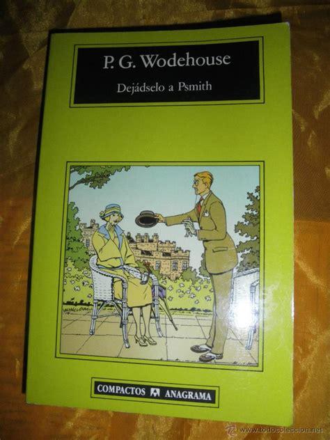 el adversario coleccion compactos 8433977156 p g wodehouse dejadselo a psmith editorial comprar en todocoleccion 46741892