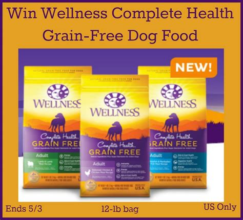 wellness grain free food win wellness complete health grain free food ends 5 3 us only miss molly says