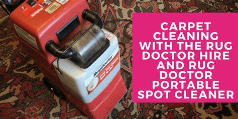 rug doctor hire reviews carpet cleaning with the rug doctor hire and rug doctor portable spot cleaner midwife and