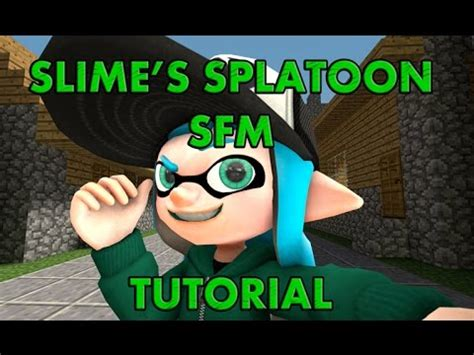 slime tutorial ita source filmmaker tutoriel buzzpls com