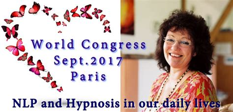 use nlp and hypnosis to nlp and hypnosis in our daily lives world congress 2017