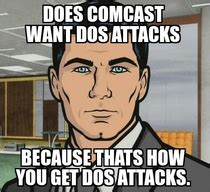 Comcast Meme - my immediate thought after i read comcast is declaring war