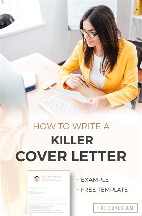 how to write a killer cover letter how to write a killer cover letter exle free