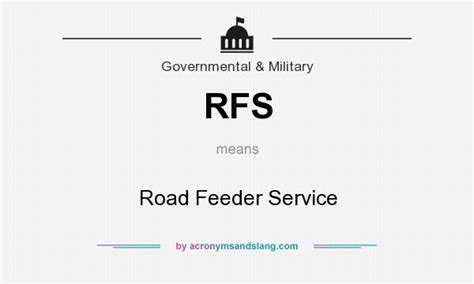 Feeder Roads Meaning rfs road feeder service in governmental by acronymsandslang