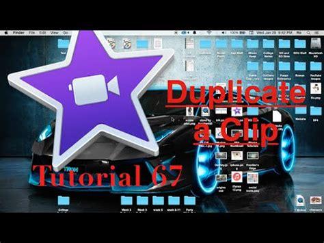 tutorial on imovie 10 0 6 duplicate clips in imovie 10 0 6 tutorial 67 youtube