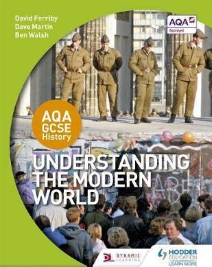 aqa gcse history understanding the modern world david ferriby 9781471862946