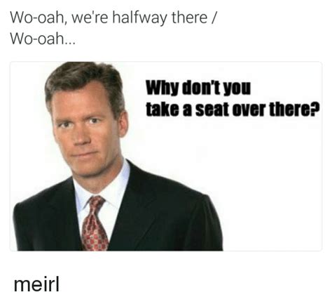 Take A Seat Meme - search hello are you there memes on me me