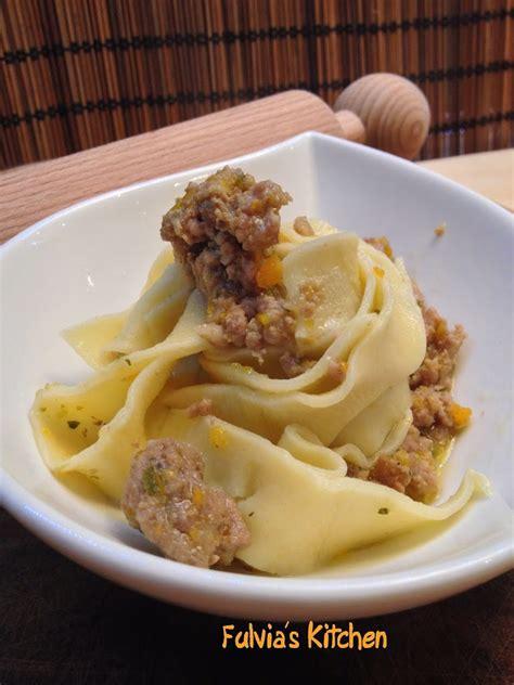 pappardelle fatte in casa pappardelle fatte in casa al rag 249 bianco fulvia s kitchen