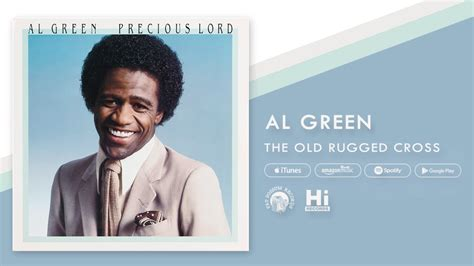 al green the rugged cross al green the rugged cross official audio