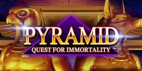 play pyramid quest  immortality slot   uk casino casino news games