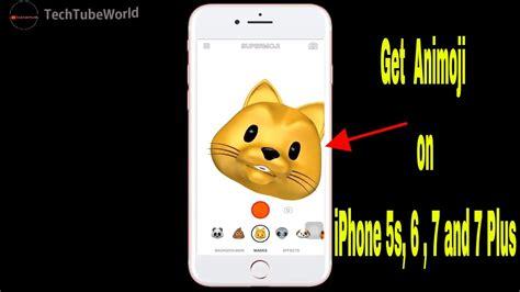 how to get animoji on iphone 7 plus animoji on iphone 7 plus 7 6 5s