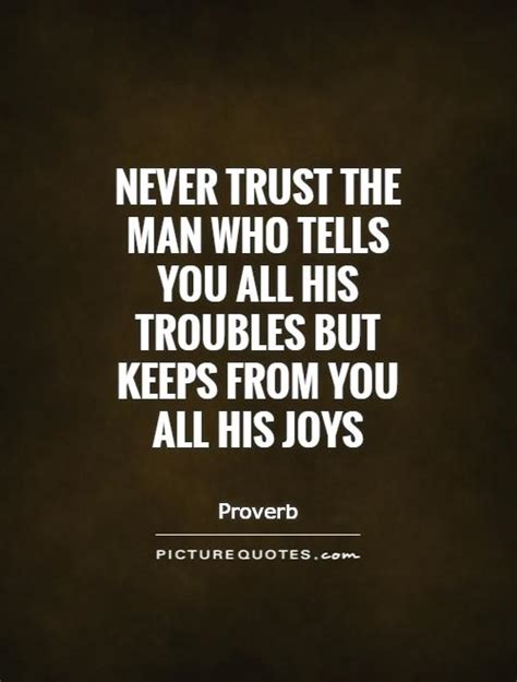 trust  man  tells    troubles   picture quotes